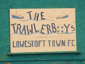 Lowestoft Town Trawlerboys sign